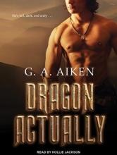 Aiken, G. A. Dragon Actually