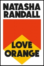 Natasha Randall , Love Orange