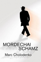 Cholodenko, Marc Mordechai Schamz