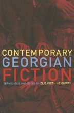 Contemporary Georgian Fiction