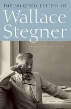 Stegner, Wallace Earle The Selected Letters of Wallace Stegner