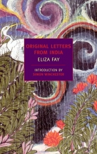 Fay, Eliza Original Letters from India