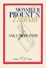 Muhlstein, Anka Monsieur Proust`s Library