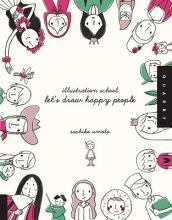 Umoto, Sachiko Let`s Draw Happy People