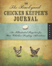The Chicken Keeper`s Journal