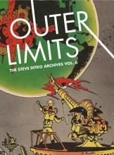 Ditko, Steve Outer Limits: The Steve Ditko Archives