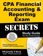 CPA Financial Accounting & Reporting Exam Secrets Study Guide
