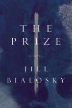 Bialosky, Jill The Prize