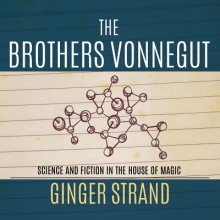 Strand, Ginger The Brothers Vonnegut