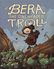 Orchard, Eric Bera the One-Headed Troll