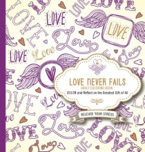 Passio Love Never Fails Adult Coloring Book