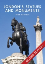 Matthews, Peter London`s Statues and Monuments