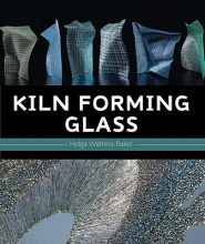 Watkins-Baker, Helga Kiln Forming Glass