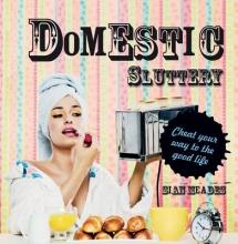 Meades, Sian Domestic Sluttery