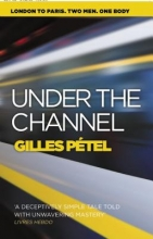 Petel, Gilles Under the Channel