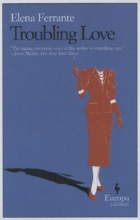 Ferrante, Elena Troubling Love