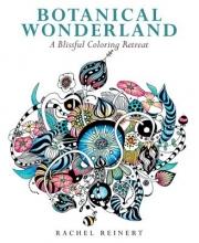 Reinert, Rachel Botanical Wonderland