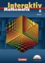 Mathematik interaktiv 8. Schuljahr - Schülerbuch mit CD-ROM. Hessen