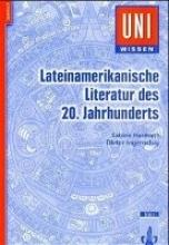 Harmuth, Sabine Lateinamerikanische Literatur des 20. Jahrhunderts