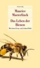 Maeterlinck, Maurice Das Leben der Bienen