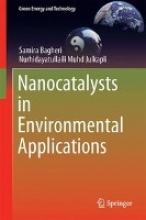 Bagheri, Samira Nanocatalysts in Environmental Applications