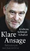 Schmidt-Schaller, Andreas Klare Ansage