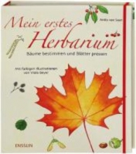 Saan, Anita van Mein erstes Herbarium - Bume bestimmen und Bltter pressen