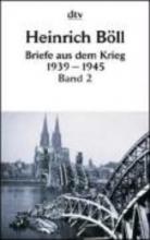 Böll, Heinrich Briefe aus dem Krieg 1939 - 1945. 2 Bnde