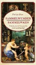 Blom, Philipp Sammelwunder, Sammelwahn