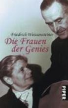 Weissensteiner, Friedrich Die Frauen der Genies