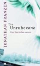 Franzen, Jonathan Die Unruhezone