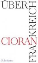 Cioran, E. M. ber Frankreich