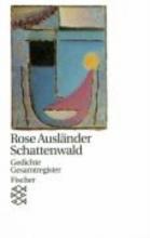 Ausländer, Rose Schattenwald