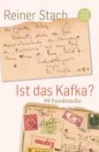 Stach, Reiner Ist das Kafka?