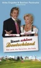 Geletneky, Chris Unser schönes Deutschland präsentiert von Anke Engelke und Bastian Pastewka
