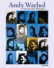 Andy Warhol. Death and Disaster