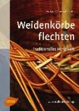 Holtwick, Bernd Weidenkörbe flechten