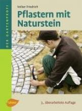 Friedrich, Volker Pflastern mit Naturstein