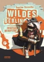 Löhr, Robert Wildes Berlin