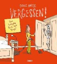 Metz, Denis Vergessen!