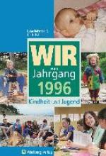 Rahming, Luisa Wir vom Jahrgang 1996 - Kindheit und Jugend
