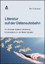 Turkowska, Ewa Literatur auf der Datenautobahn