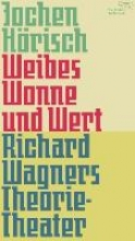 Hörisch, Jochen Weibes Wonne und Wert