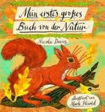Davies, Nicola Mein erstes großes Buch von der Natur
