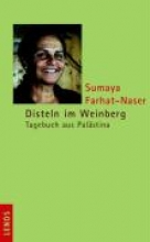 Farhat-Naser, Sumaya Disteln im Weinberg