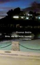 Beblo, Thomas Orte, die du nicht kennst