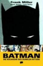 Miller, Frank Batman: Die Rckkehr des dunklen Ritters