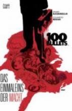 Azzarello, Brian 100 Bullets 11. Das Einmaleins der Macht