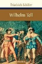 Schiller, Friedrich Wilhelm Tell
