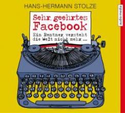 Stolze, Hans-Hermann Sehr geehrtes Facebook!